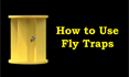 How To Use Fly Traps