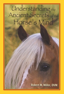 Robert Miller's Book Offers Superior Insights Into Equine Psychology.